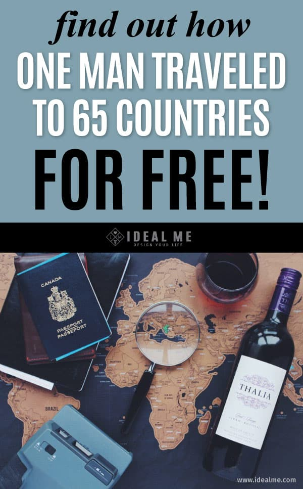 Interested In Travel But Don't Want To Spend The Money On Pricey Flights? Click to learn many of the travel hacks one man used to travel to 65 countries for FREE!