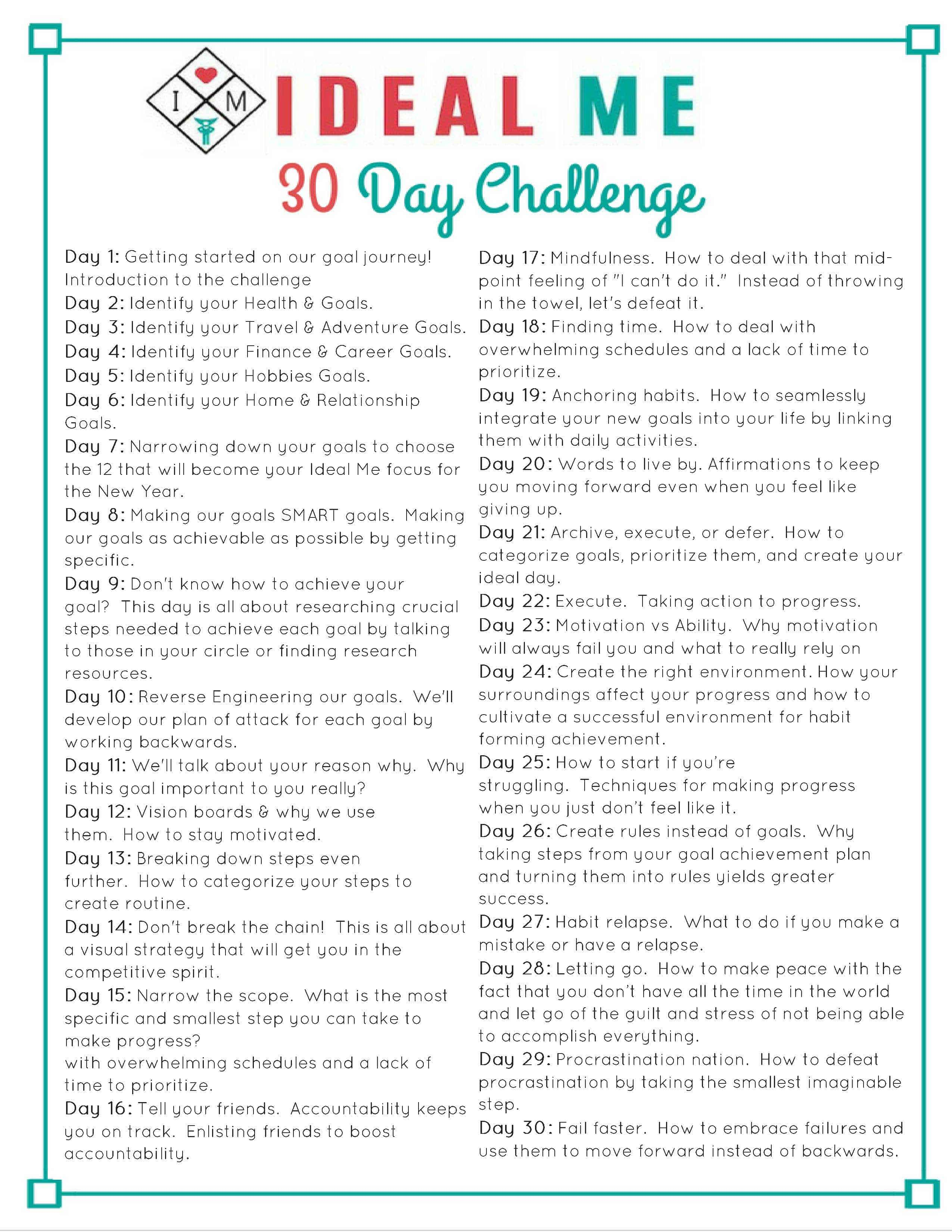 30 Day Ideal Me Challenge - A FREE 30 day challenge including videos and printables to help you create your ideal self and help you make your goals reality.