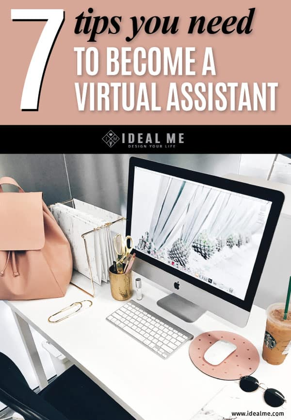 So, what is a virtual assistant and how do you become a successful VA? Here is our list of 7 tips you need in order to become a virtual assistant.