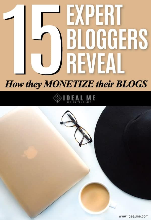 There are many different ways to monetize your blog, but we wanted to hear how the pros did it -15 expert bloggers reveal the best ways to monetize a blog.