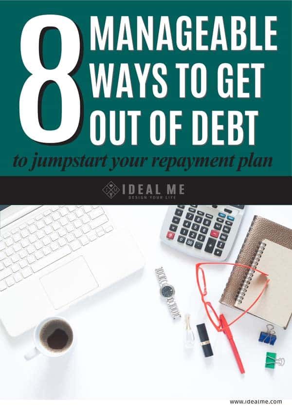 8 manageable ways to get out of debt