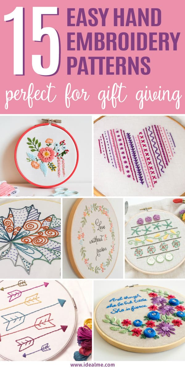 15 Easy Hand Embroidery Patterns Perfect For Gift Giving Ideal Me