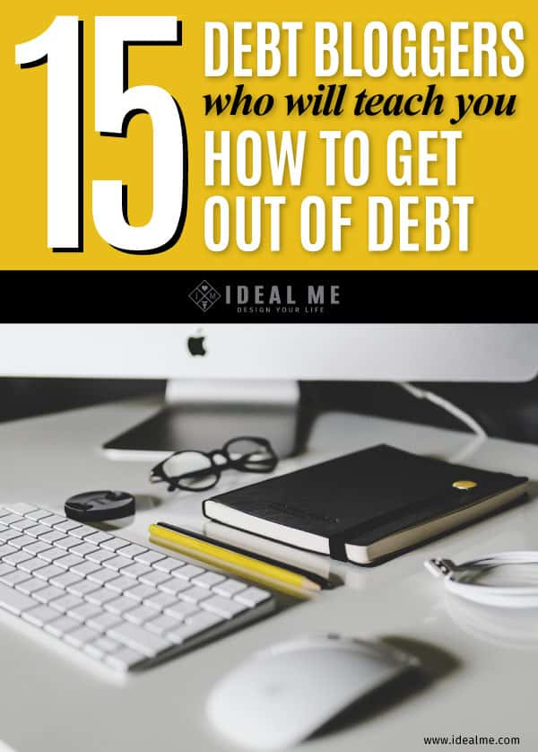 Here are 15 debt bloggers who will teach you how to get out of debt so that you can breathe easier, and finally take control over your money.
