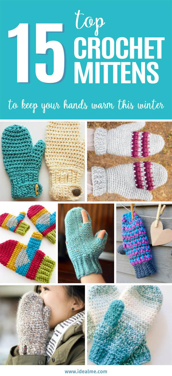 Top 15 Crochet Mittens To Keep Your Hands Warm This Winter Ideal Me